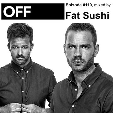 2013-12-06 - Fat Sushi - OFF Recordings Podcast 119.jpg