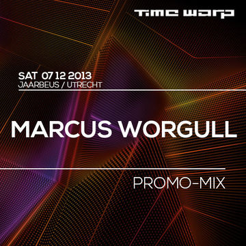 2013-11-19 - Marcus Worgull - Time Warp Promo Mix.jpg