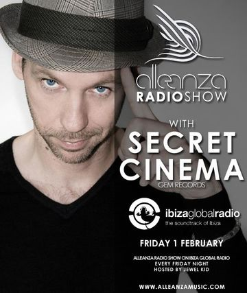 2013-02-01 - Secret Cinema - Alleanza Radio Show 59, Ibiza Global Radio.jpg