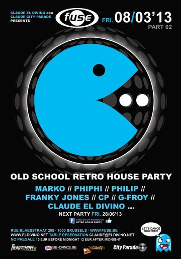 2013-03-08 - Old School Retro House Party, Fuse.jpg