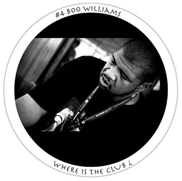 2012-04-21 - Boo Williams - Where Is The Club ¿ 4.jpg