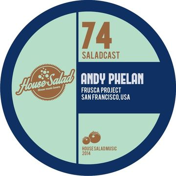 2014-04-21 - Andy Phelan - House Saladcast 074.jpg
