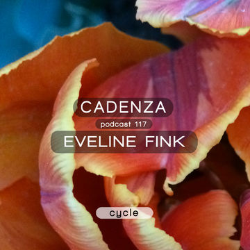 2014-05-21 - Eveline Fink - Cadenza Podcast 117 - Cycle.jpg