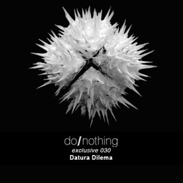 2013-03-19 - Datura Dilema - donothing 030 Exclusive Mix.jpg