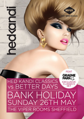 2013-05-26 - Hed Kandi vs Better Days, The Viper Rooms.png