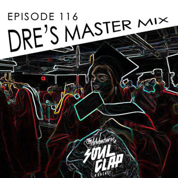2014-08-22 - Elyte - Drea's Rebirth Mix (The Adventures Of Soul Clap 116).jpg