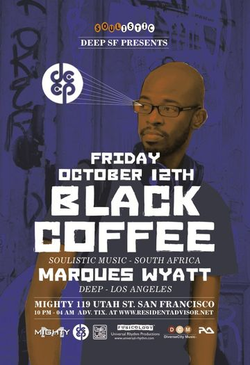 2012-10-12 - Deep SF pres. Black Coffee, Mighty.jpg