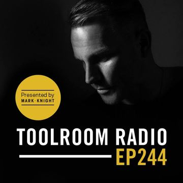 2014-11-29 - Mark Knight, Filterheadz - Toolroom Radio 244.jpg