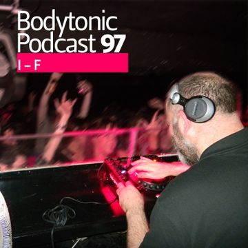 2010-11-08 - I-f - Bodytonic Podcast 97.jpg
