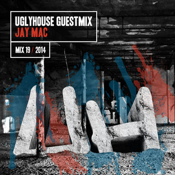 2014-07-08 - Jay Mac - Uglyhouse Guest Mix 019.jpg