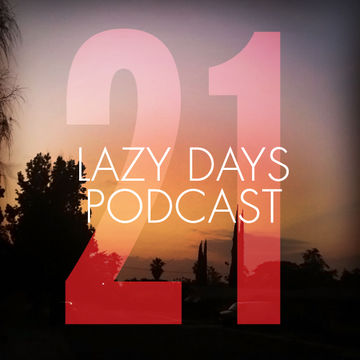 2011-09-24 - Fred Everything - Lazy Days Podcast 21.jpg