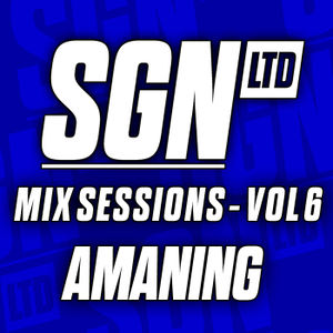 2013-12-03 - Amaning - SGN LTD Mix Sessions Vol.6.jpg