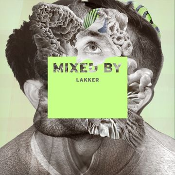 2014-04-07 - Lakker - Mixed By.jpg