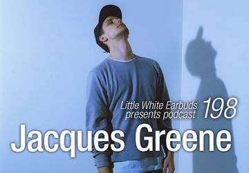 2014-04-14 - Jacques Greene - LWE Podcast 198.jpg