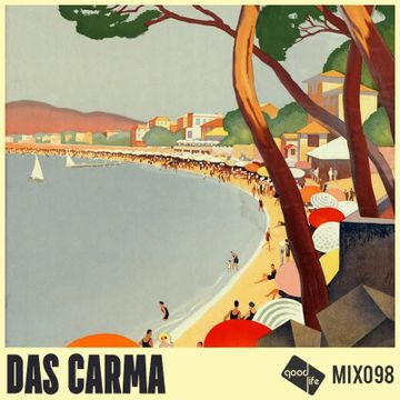 2018-10-18 - Das Carma - Good Life Mix 098.jpg