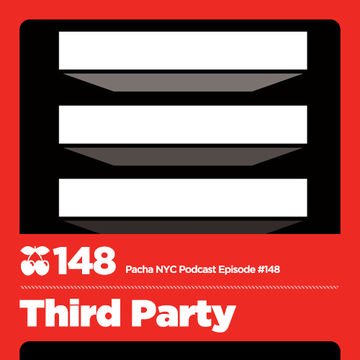 2013-04-24 - Third Party - Pacha NYC Podcast 148.jpg