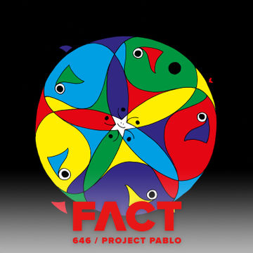2018 04 03 Project Pablo Fact Mix 646 Dj Sets
