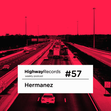 2012-02-06 - Hermanez - Highway Podcast 57.jpg