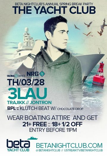 2013-03-28 - 3LAU - The Yacht Club, Beta Nightclub.jpg