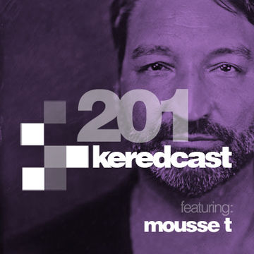 2013-12-04 - Kered, Mousse T. - KeredCast 201.jpg