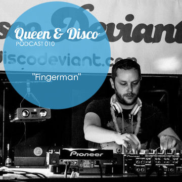 2014-03-06 - Fingerman - Queen & Disco Podcast 010.jpg
