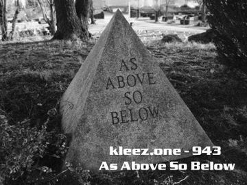 2014 - Kleez.one - 943 As Above So Below.jpg
