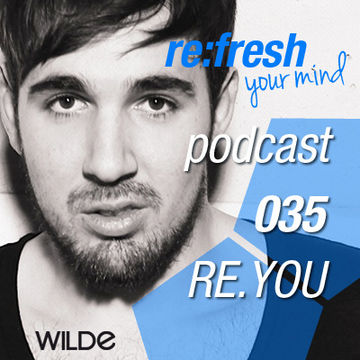 2012-06-25 - Re.You - ReFresh Music Podcast 35.jpg