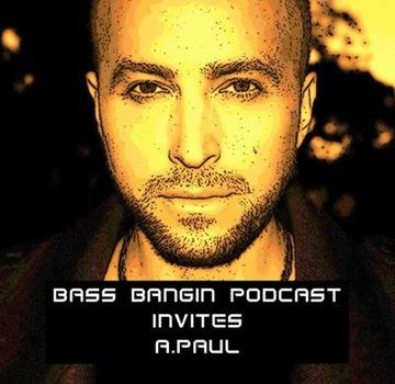 2011-10-04 - A.Paul - Bass Bangin Podcast (BBP Session 18).jpg