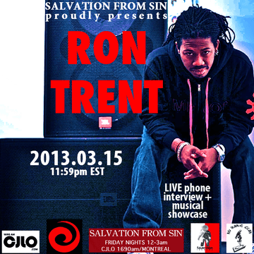 2013-03-15 - Ron Trent - Salvation From Sin, Radio Show, Montreal.png