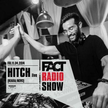 2014-04-11 - HITCH (Live) - FACT Radio Show -2.jpg