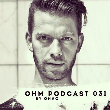2014-04-01 - ONNO - Ohm Podcast 031.jpg