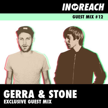 2014-10-17 - Gerra & Stone - In-Reach Guest Mix 12.jpg