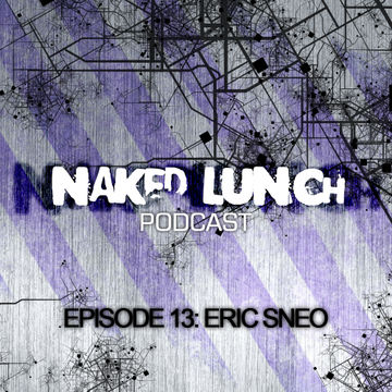 2012-07-06 - Eric Sneo - Naked Lunch Podcast 013.jpg