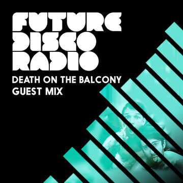 2014-02-13 - Anna Wall, Death On The Balcony - Future Disco Radio 033.jpg