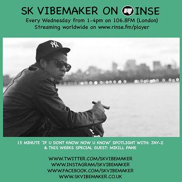 2014-05-14 - SK Vibemaker, Jay-Z (Live), Mikill Pane - Rinse FM.jpg