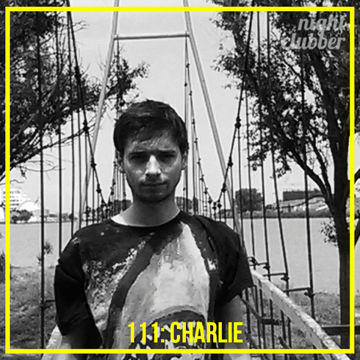 2014-07-05 - Charlie - Nightclubber.ro Podcast 111.jpg