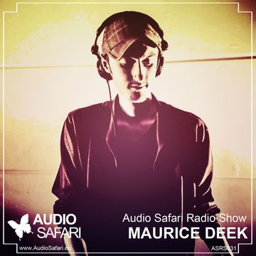 2015-03-09 - Maurice Deek - Audio Safari Radio Show 031.jpg