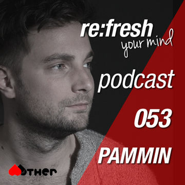 2012-10-29 - Pammin - ReFresh Music Podcast 53.jpg