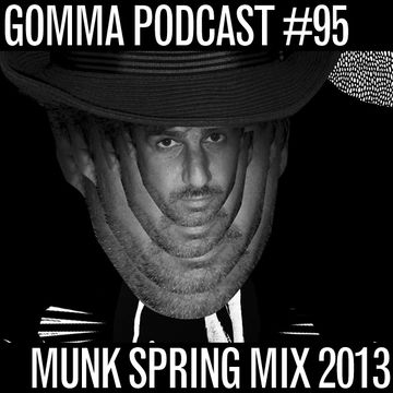 2013-05-24 - Munk - Spring Mix 2013 (Gomma Podcast 95).jpg
