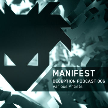 2013-10-20 - Manifest - Deception Podcast 006.jpg