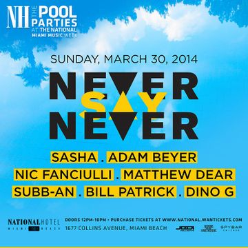 2014-03-30 - Never Say Never, The National Hotel, MMW.jpg