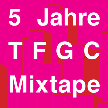 2014-12-06 - Jan Schulte - 5 Jahre Themes For Great Cities Mix (TFGC Mixtape 26).jpg