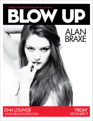 2011-12-09 - Alan Braxe @ Blow Up, DNA Lounge.jpg