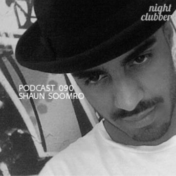 2013-04-09 - Shaun Soomro - Nightclubber.ro Podcast 090.jpg