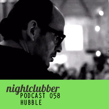 2012-05-29 - Hubble - Nightclubber.ro Podcast 58.jpg