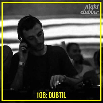 2014-03-07 - Dubtil - Nightclubber.ro Podcast 106.jpg
