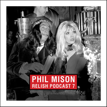 2014-05-05 - Phil Mison - Relish Podcast 7.jpg