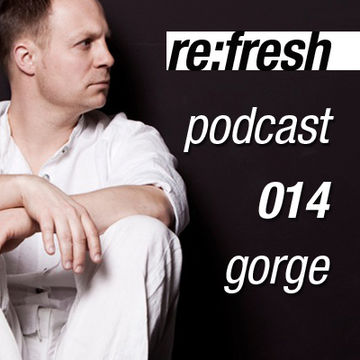 2012-01-30 - Gorge - ReFresh Music Podcast 14.jpg