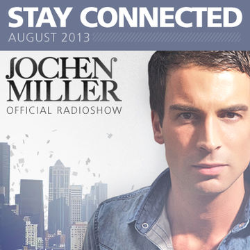 2013-07-27 - Jochen Miller - Stay Connected 031, AH.FM.jpg