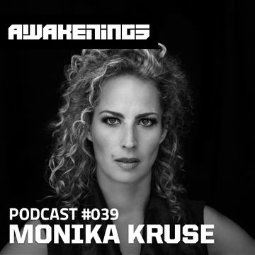 2014-10-10 - Monika Kruse - Awakenings Podcast 039.jpg